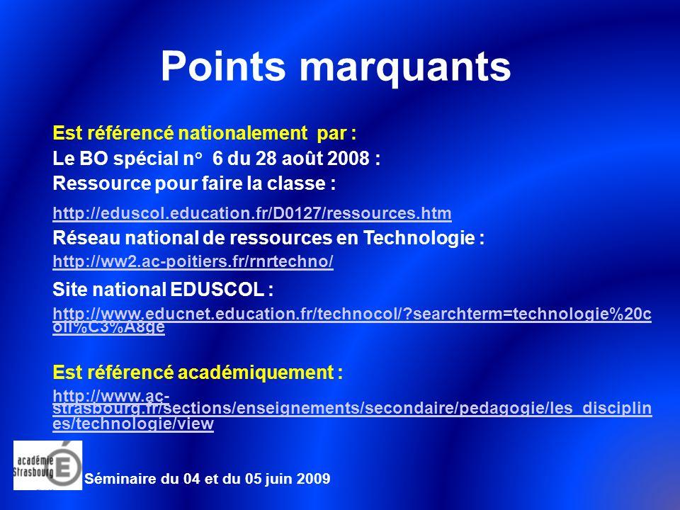Points marquants Est référencé nationalement par :