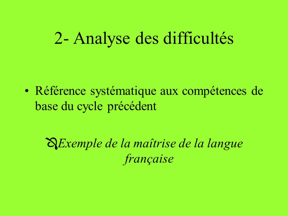 2- Analyse des difficultés