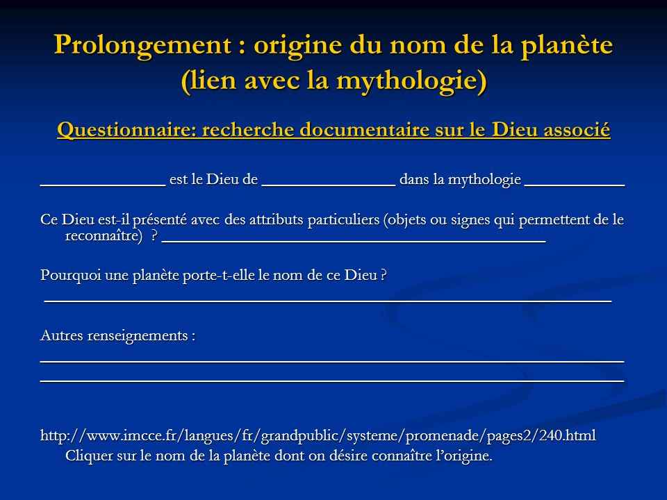 Prolongement : origine du nom de la planète (lien avec la mythologie)