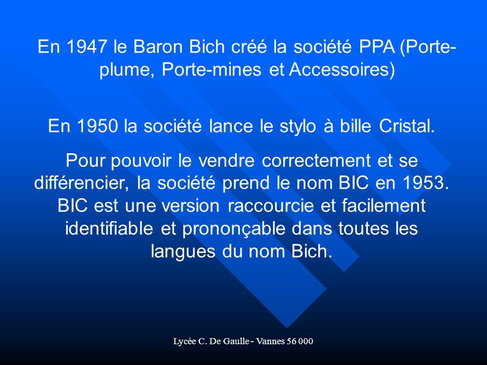 En 1950 la société lance le stylo à bille Cristal.