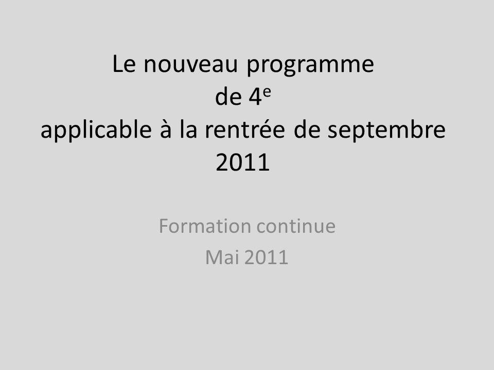 Le nouveau programme de 4e applicable à la rentrée de septembre 2011