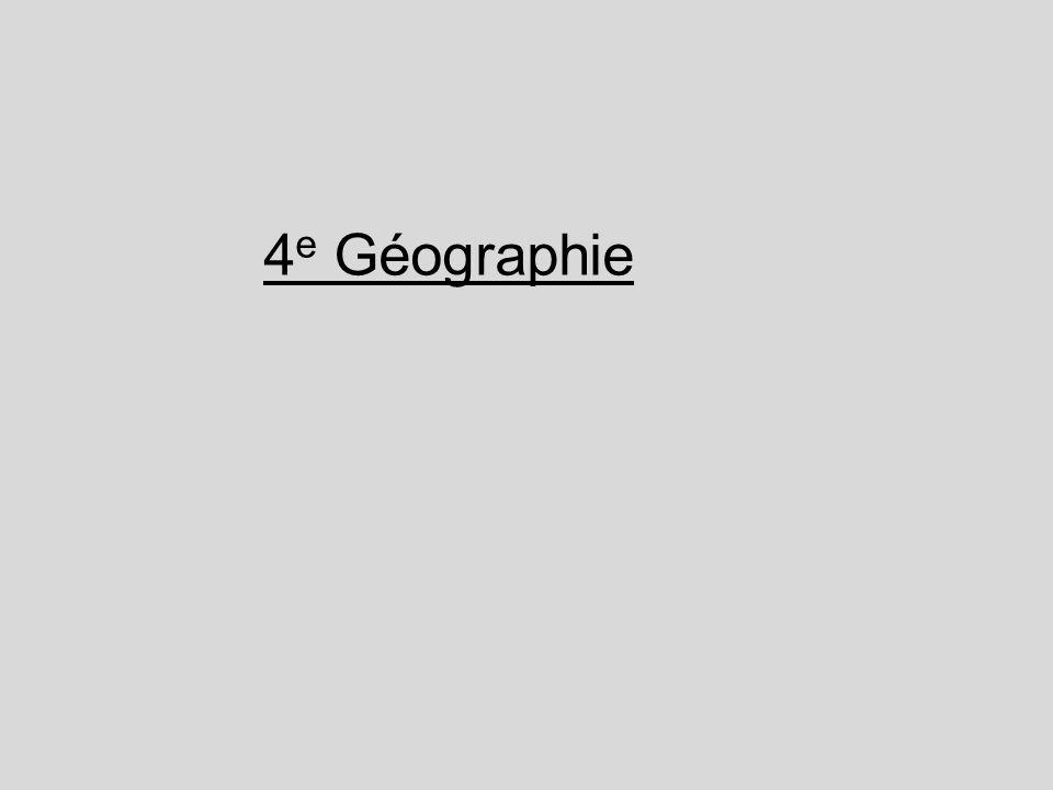 4e Géographie