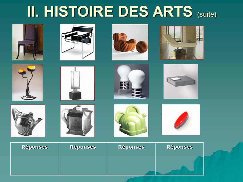 II. HISTOIRE DES ARTS (suite)