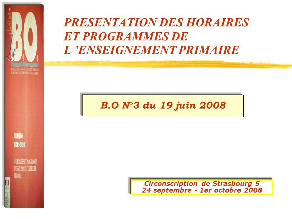 PRESENTATION DES HORAIRES ET PROGRAMMES DE L 'ENSEIGNEMENT PRIMAIRE