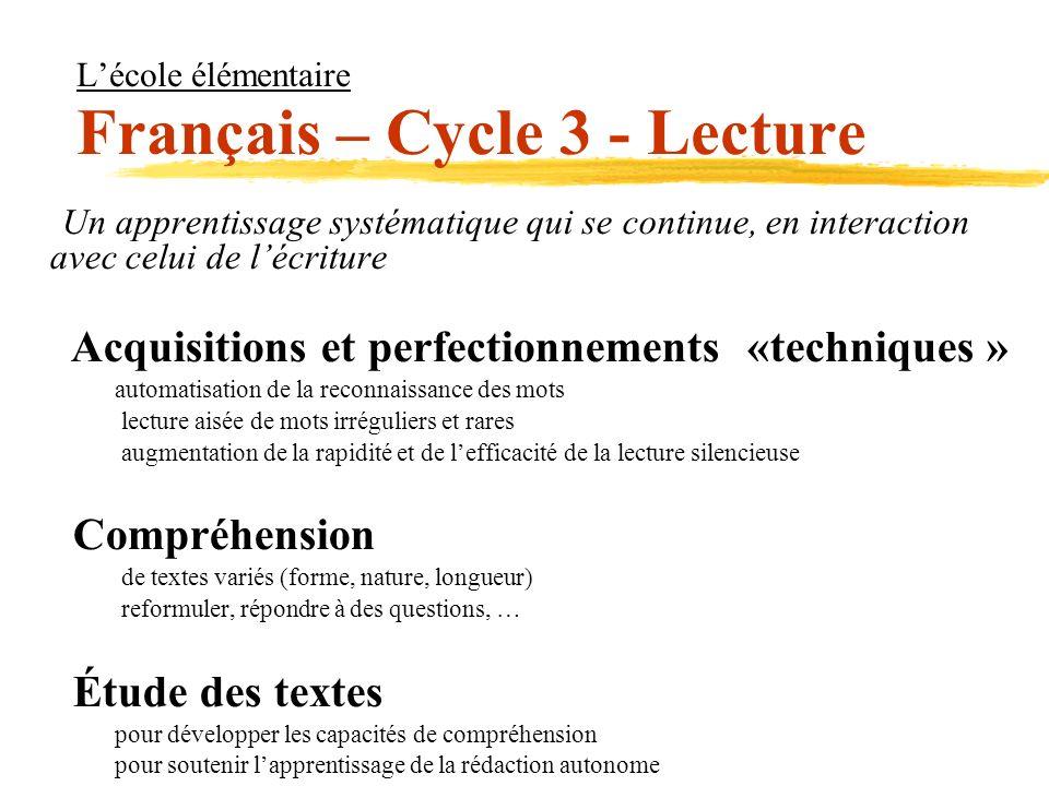 L'école élémentaire Français – Cycle 3 - Lecture