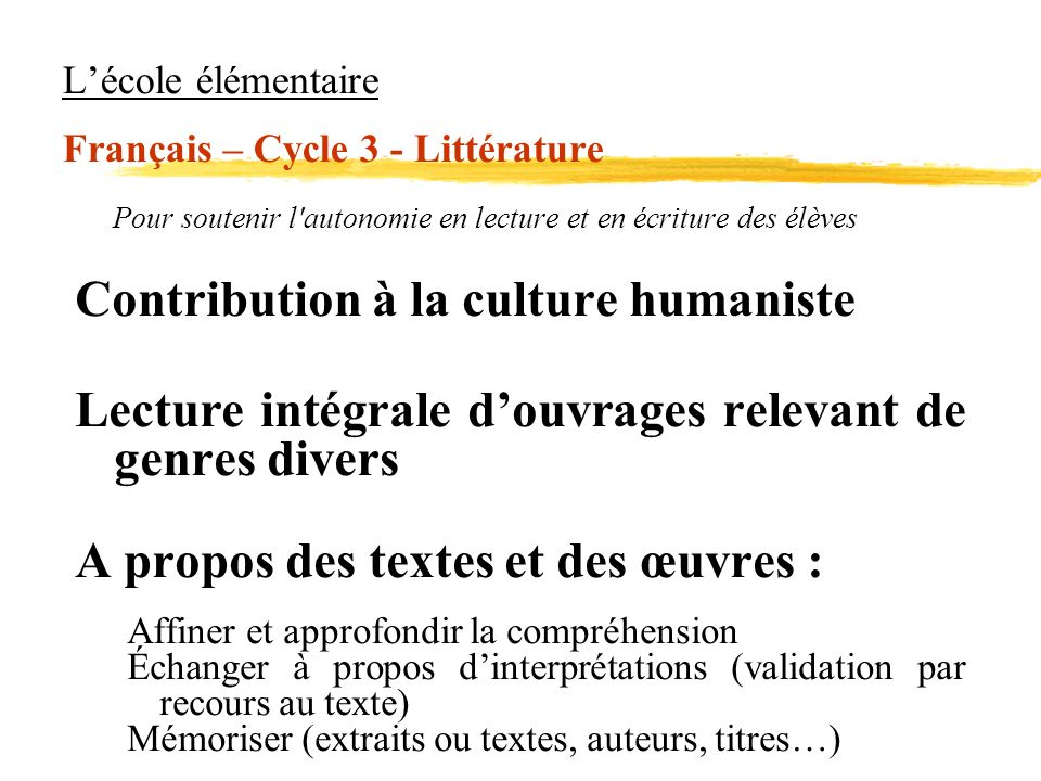 L'école élémentaire Français – Cycle 3 - Littérature