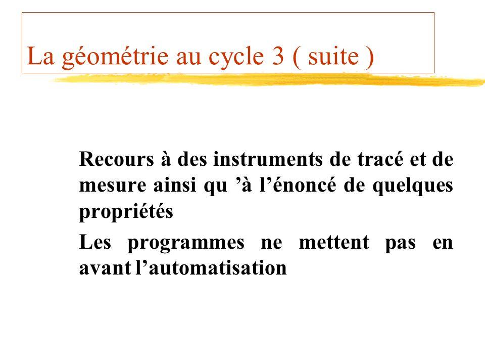 La géométrie au cycle 3 ( suite )