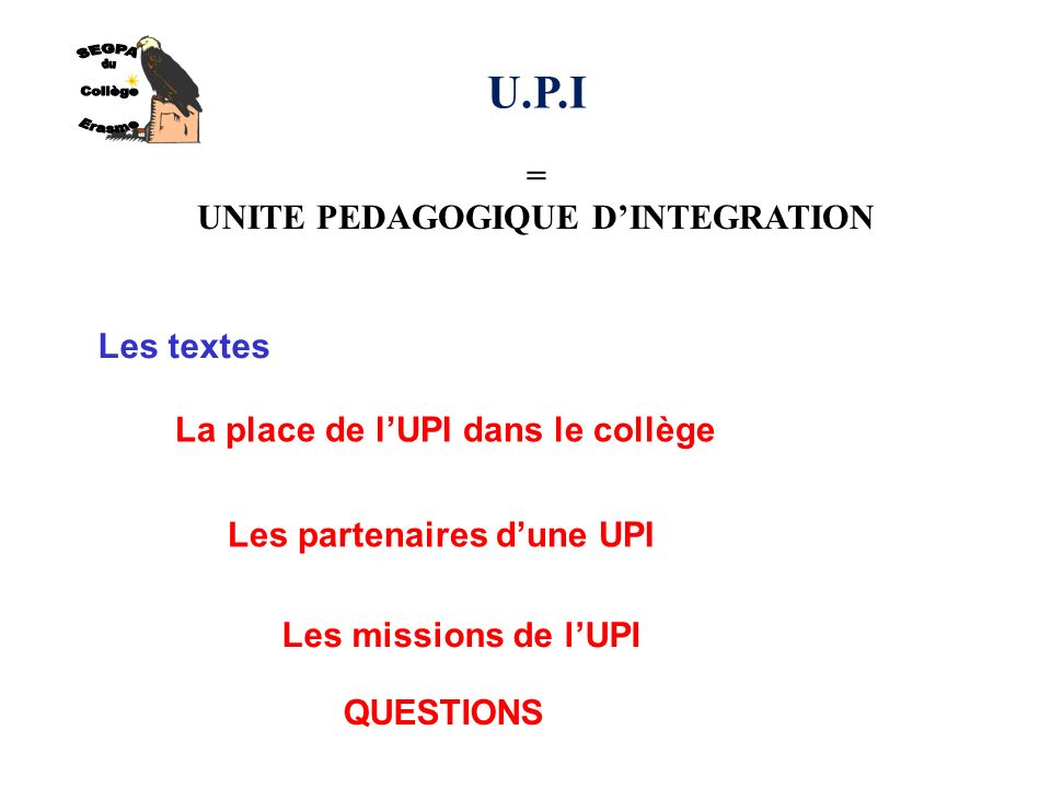 UNITE PEDAGOGIQUE D'INTEGRATION