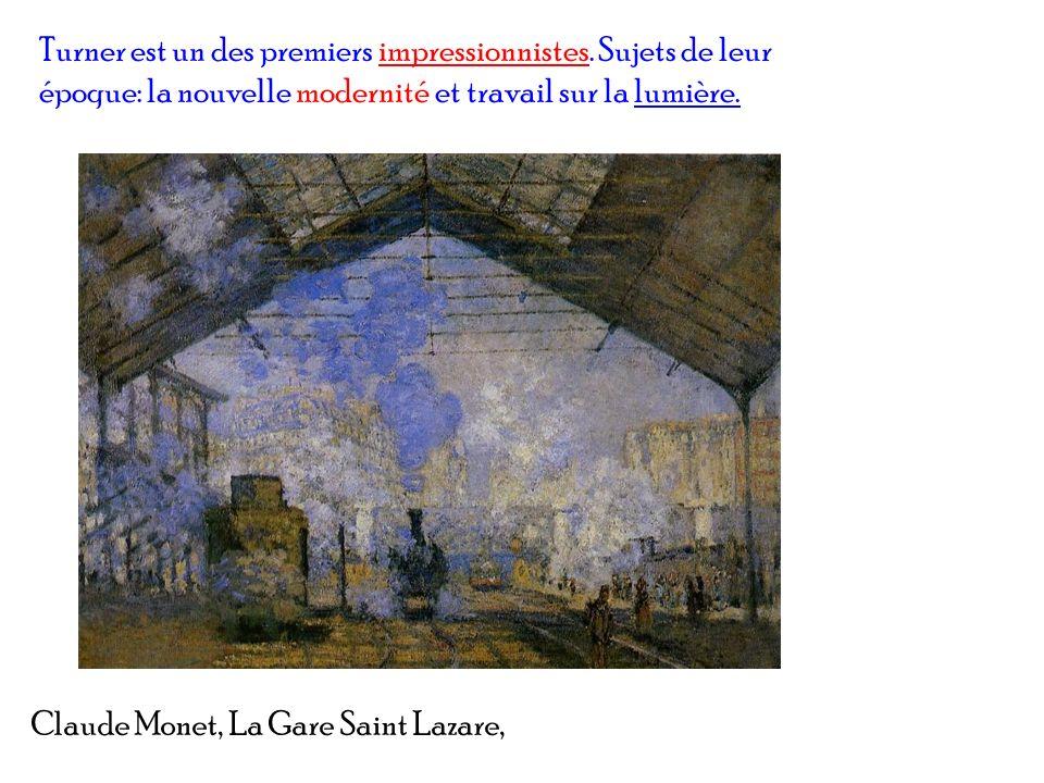 Turner est un des premiers impressionnistes