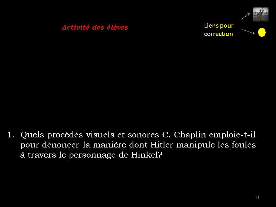 Quels procédés visuels et sonores C. Chaplin emploie-t-il