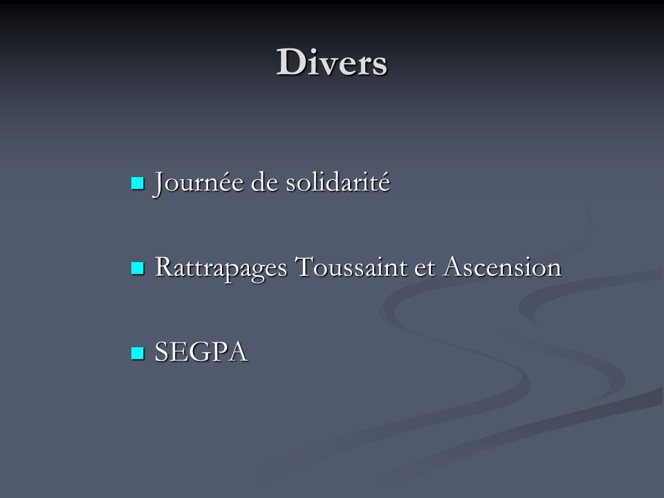 Divers Journée de solidarité Rattrapages Toussaint et Ascension SEGPA