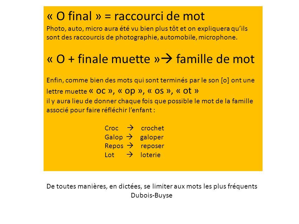 « O final » = raccourci de mot