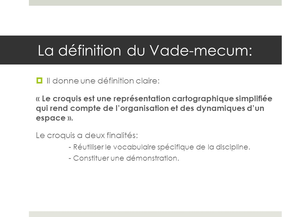 La définition du Vade-mecum:
