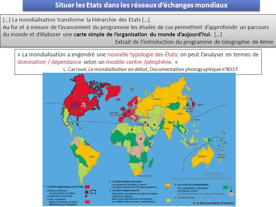 Situer les Etats dans les réseaux d'échanges mondiaux