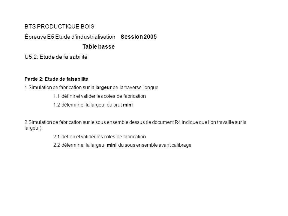 Épreuve E5 Etude d'industrialisation Session 2005 Table basse