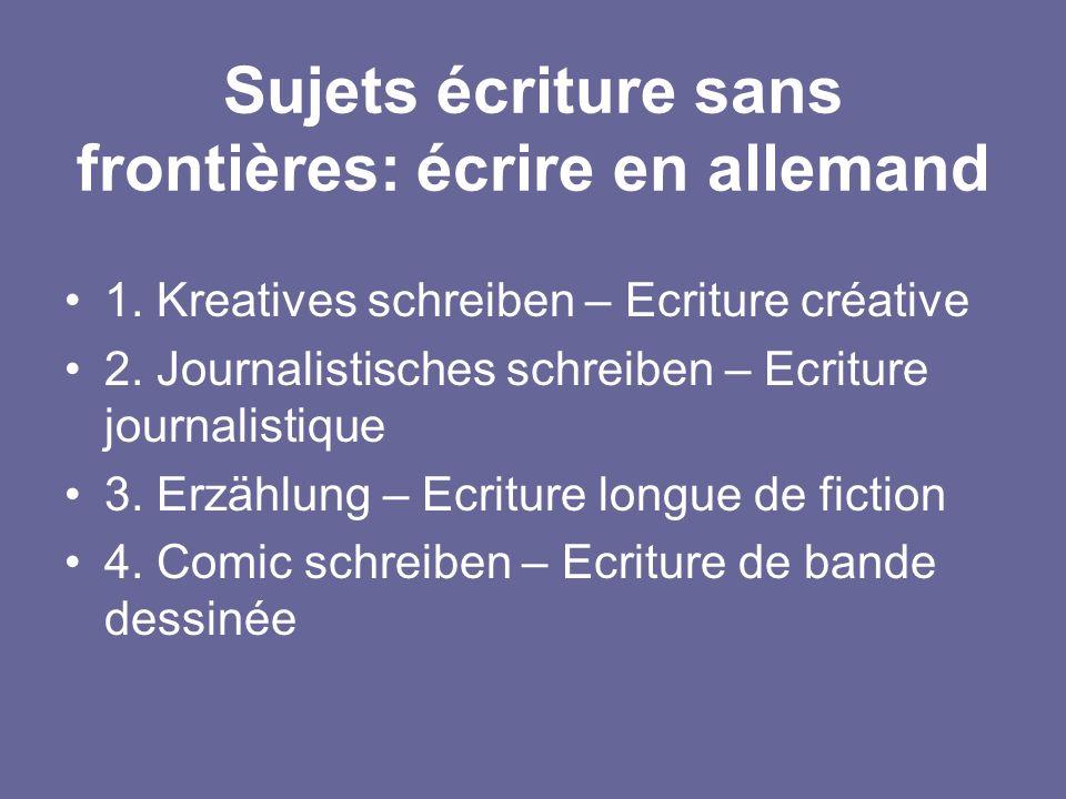 Sujets écriture sans frontières: écrire en allemand