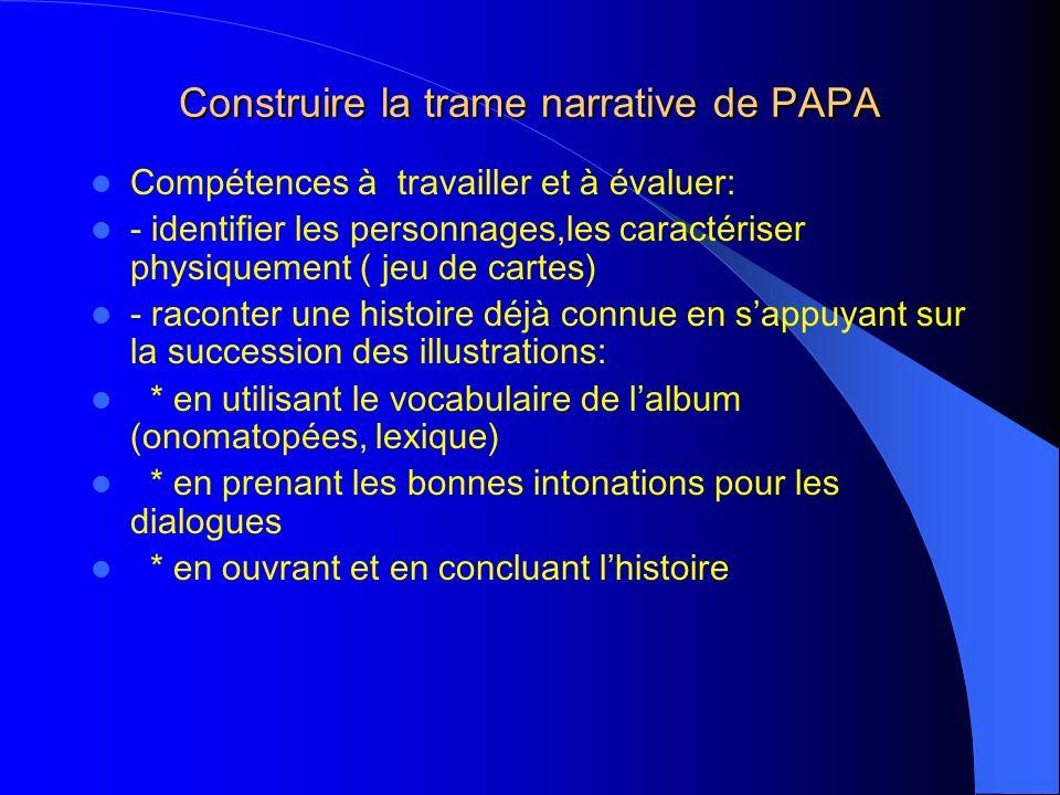 Construire la trame narrative de PAPA