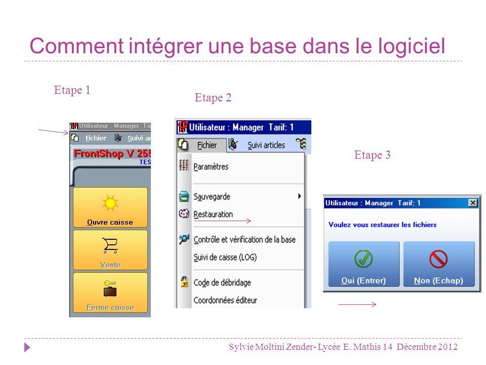 Comment intégrer une base dans le logiciel