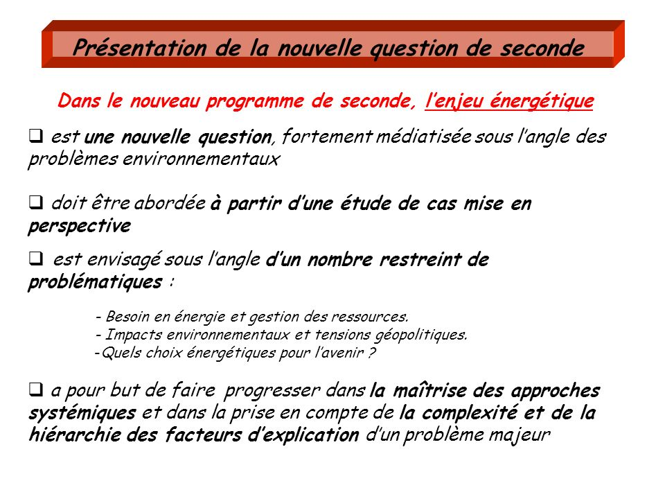 Présentation de la nouvelle question de seconde