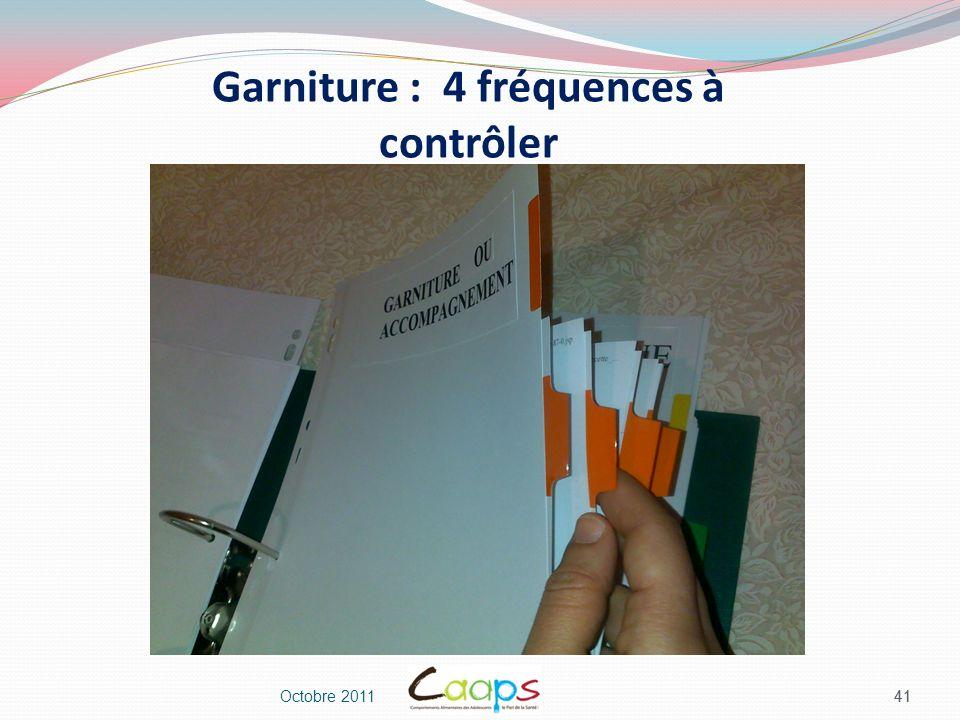 Garniture : 4 fréquences à contrôler