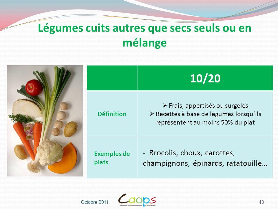 Légumes cuits autres que secs seuls ou en mélange
