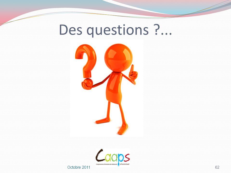 Des questions ... Octobre 2011