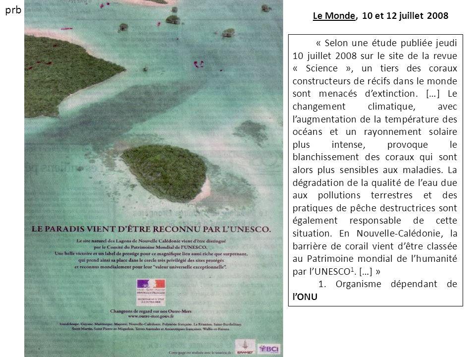 prbLe Monde, 10 et 12 juillet 2008.