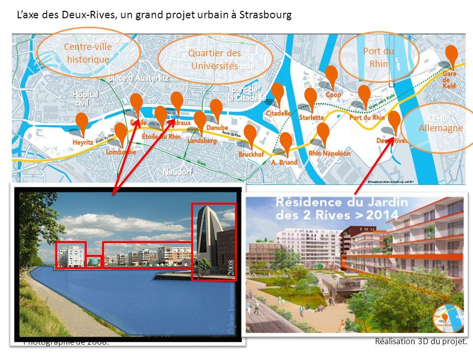 L'axe des Deux-Rives, un grand projet urbain à Strasbourg