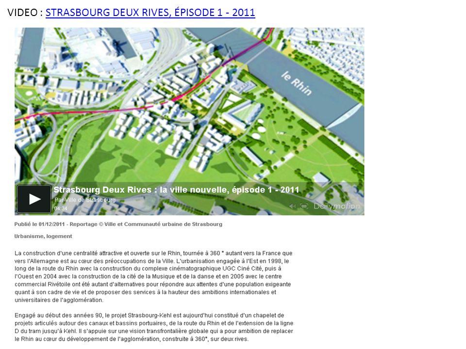 VIDEO : STRASBOURG DEUX RIVES, ÉPISODE 1 - 2011