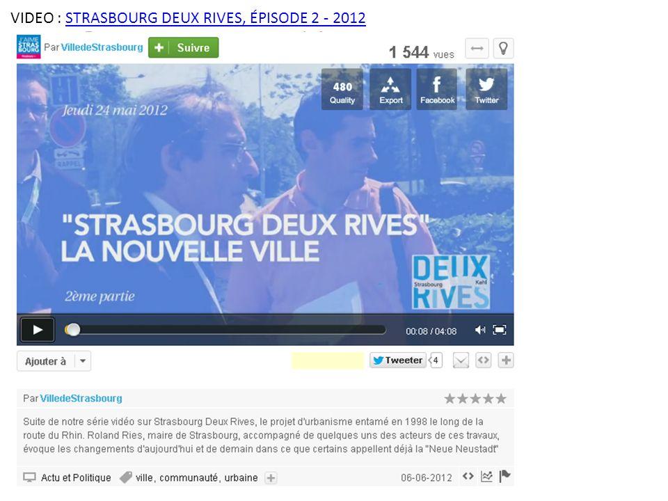 VIDEO : STRASBOURG DEUX RIVES, ÉPISODE 2 - 2012