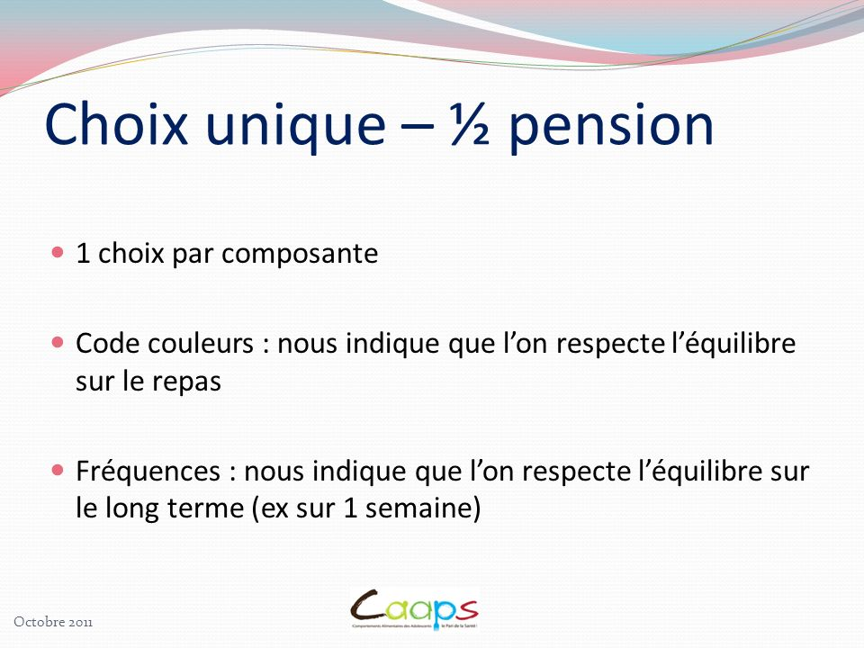 Choix unique – ½ pension