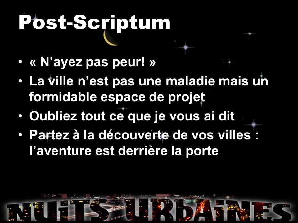 Post-Scriptum « N'ayez pas peur! »