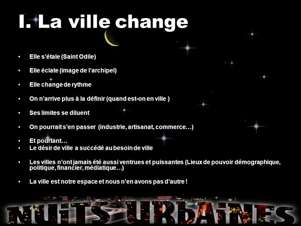 I. La ville change Elle s'étale (Saint Odile)