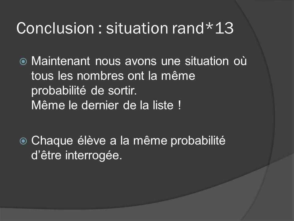 Conclusion : situation rand*13
