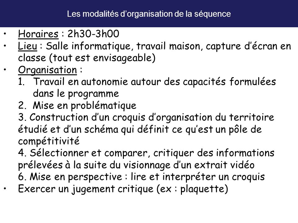Les modalités d'organisation de la séquence