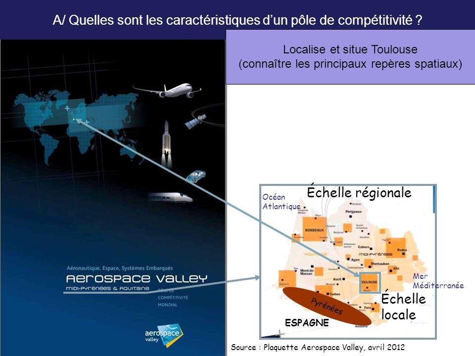 A/ Quelles sont les caractéristiques d'un pôle de compétitivité