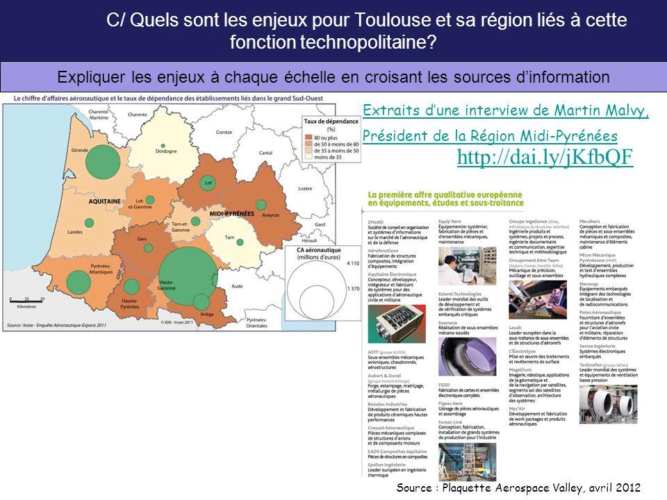 C/ Quels sont les enjeux pour Toulouse et sa région liés à cette fonction technopolitaine