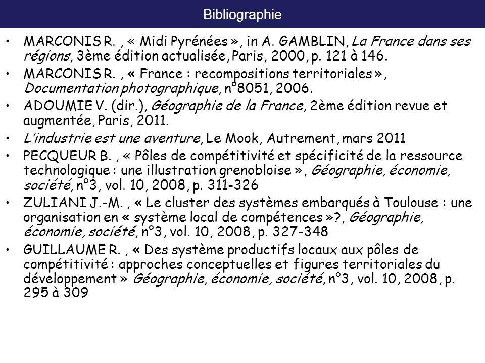 Bibliographie MARCONIS R. , « Midi Pyrénées », in A. GAMBLIN, La France dans ses régions, 3ème édition actualisée, Paris, 2000, p. 121 à 146.