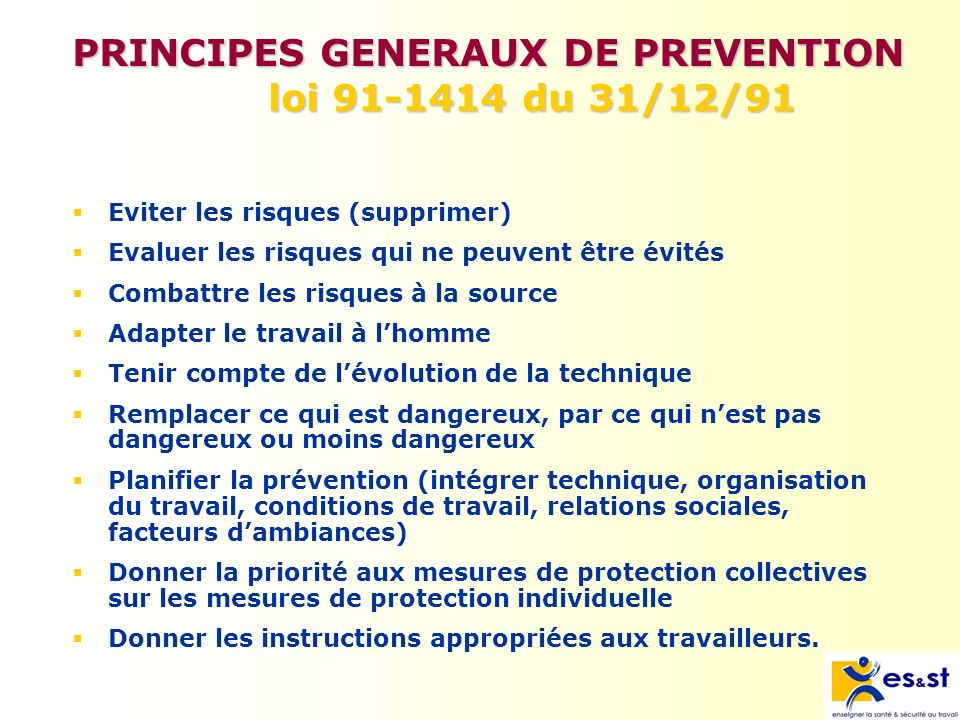 PRINCIPES GENERAUX DE PREVENTION loi 91-1414 du 31/12/91