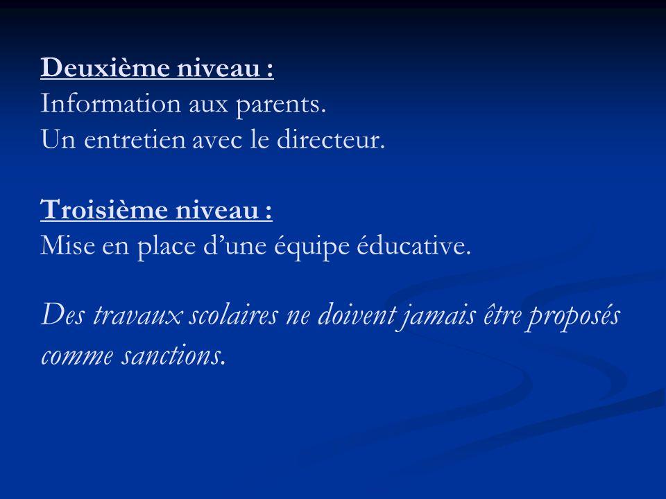 Deuxième niveau : Information aux parents