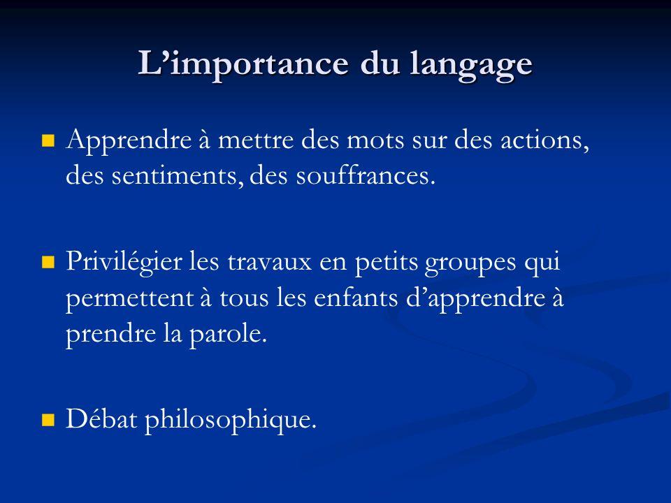 L'importance du langage
