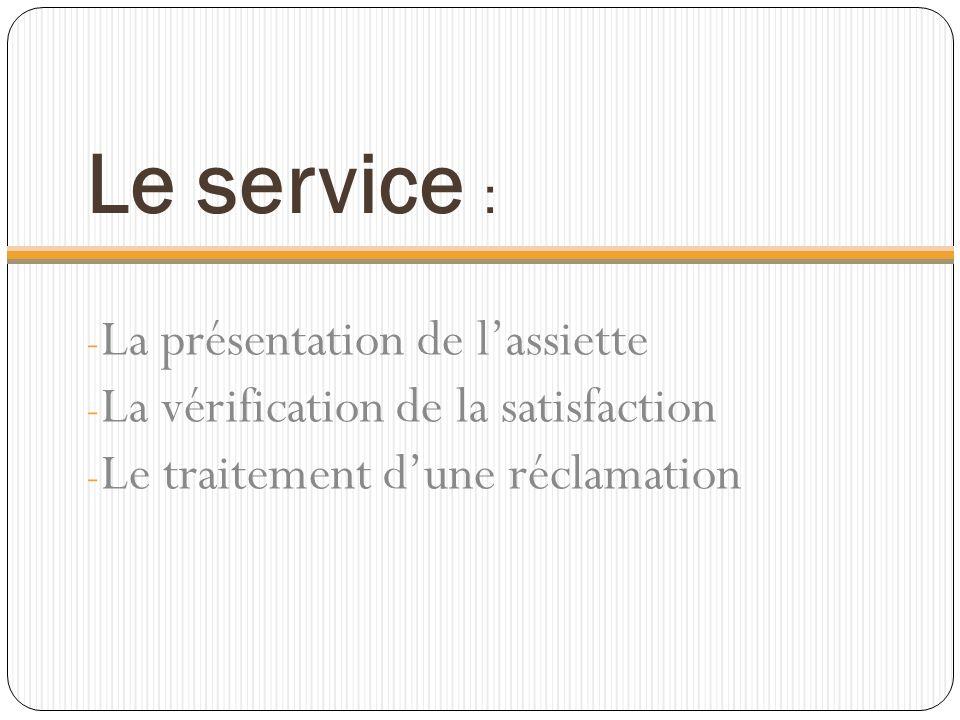 Le service : La présentation de l'assiette