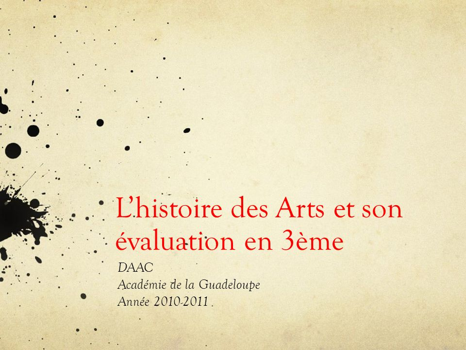 L'histoire des Arts et son évaluation en 3ème