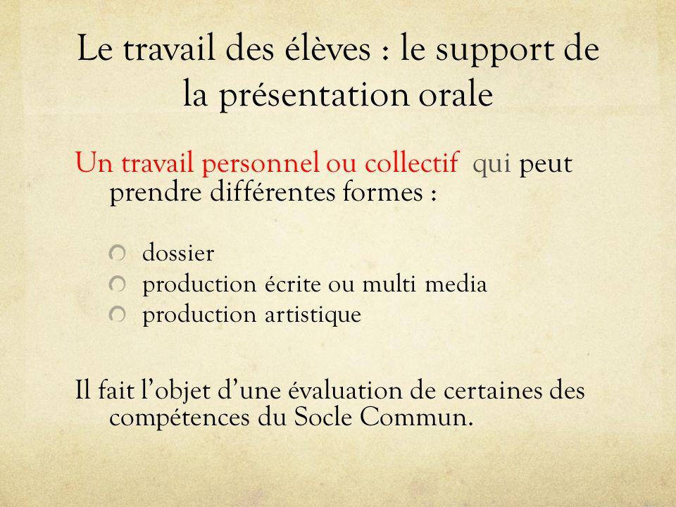 Le travail des élèves : le support de la présentation orale