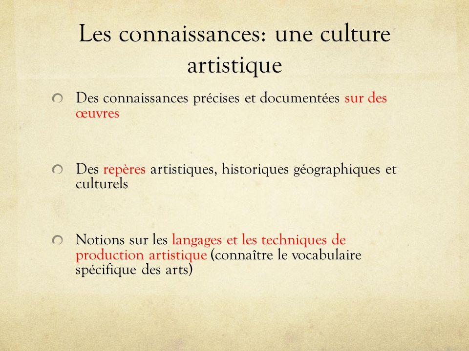 Les connaissances: une culture artistique