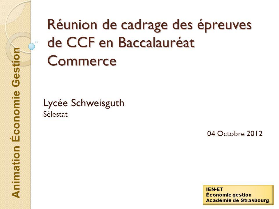 Réunion de cadrage des épreuves de CCF en Baccalauréat Commerce