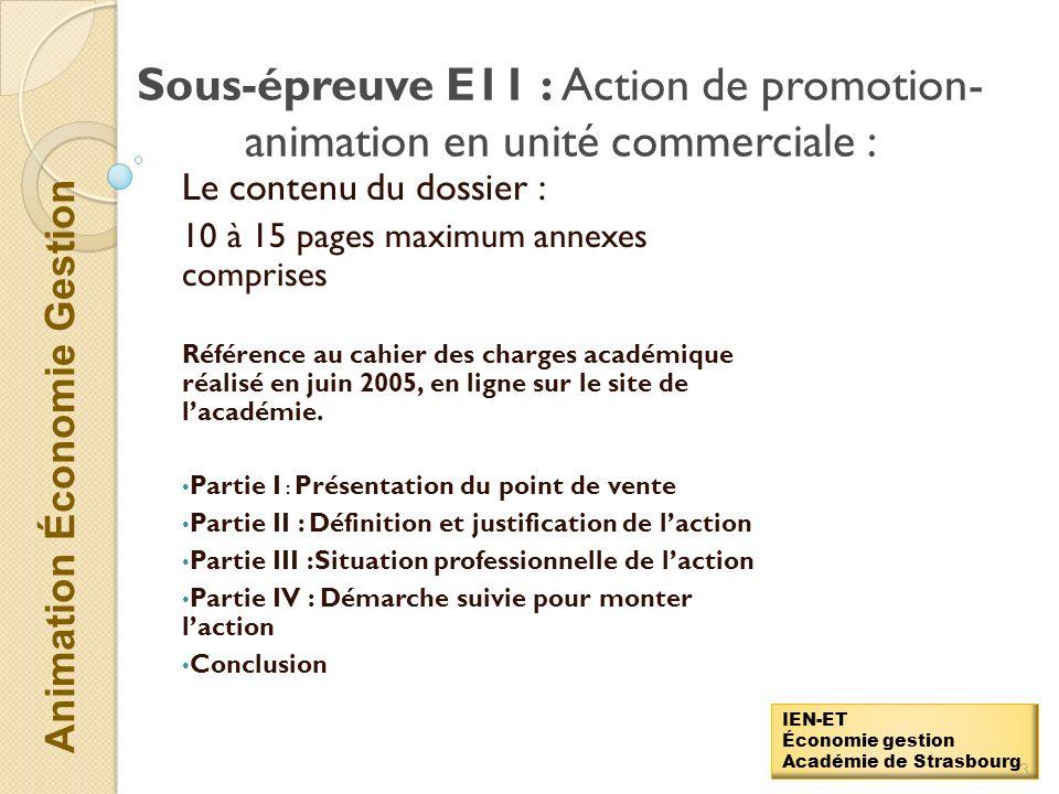 Sous-épreuve E11 : Action de promotion-animation en unité commerciale :