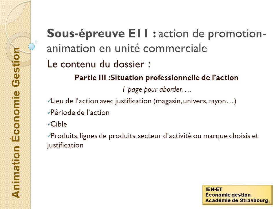 Sous-épreuve E11 : action de promotion-animation en unité commerciale