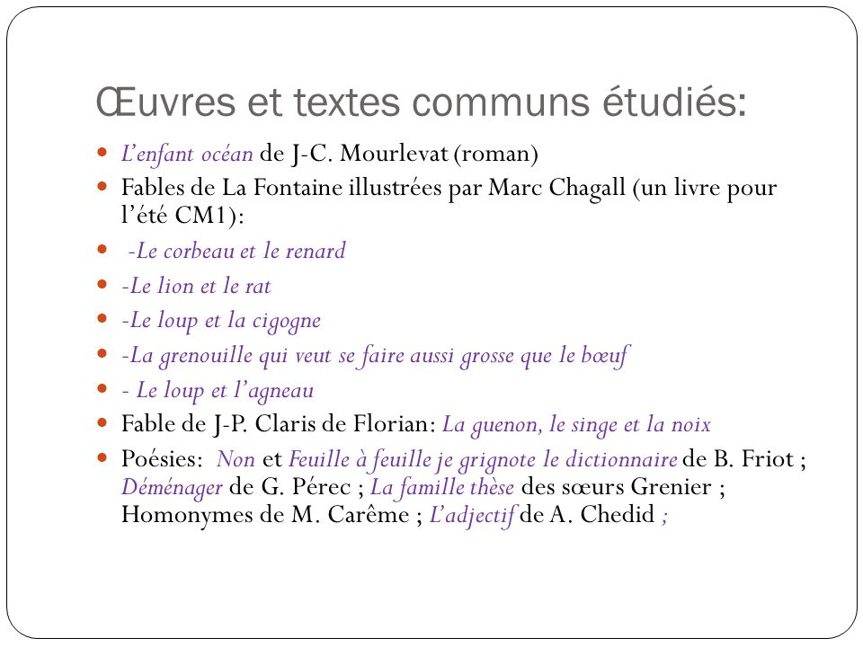Œuvres et textes communs étudiés: