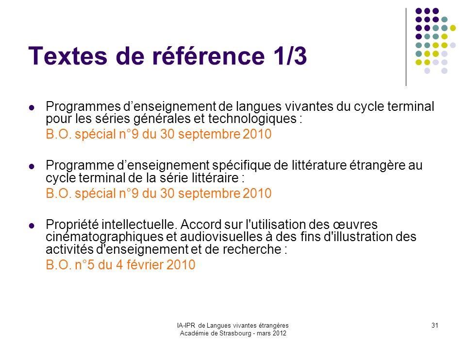 Textes de référence 1/3Programmes d'enseignement de langues vivantes du cycle terminal pour les séries générales et technologiques :